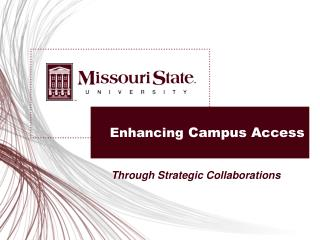 Enhancing Campus Access