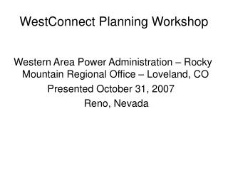 WestConnect Planning Workshop