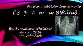 Physical  A nd  M otor Impairments