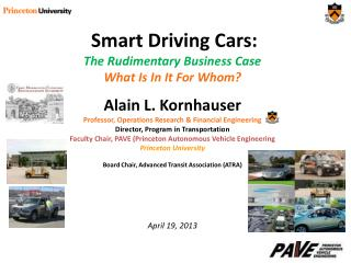 Smart Driving Cars: The Rudimentary Business Case What Is In It For Whom?