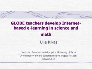 GLOBE teachers develop Internet-based e-learning in science and math