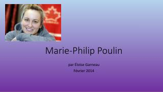 Marie-Philip  P oulin