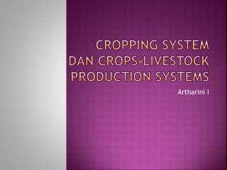 CROPPING SYSTEM dan  crops-livestock production systems