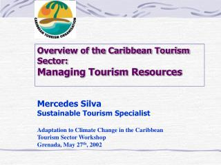 Overview of the Caribbean Tourism Sector: Managing Tourism Resources