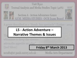 L5  - Action Adventure –  Narrative Themes & Issues