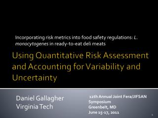 Using Quantitative Risk Assessment and Accounting for Variability and Uncertainty
