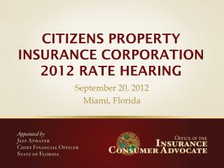 CITIZENS PROPERTY INSURANCE CORPORATION 2012 RATE HEARING