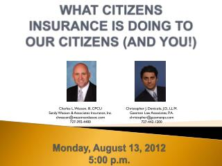 WHAT CITIZENS INSURANCE IS DOING TO OUR CITIZENS (AND YOU!)