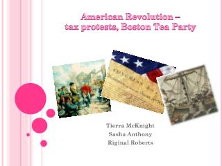 American  Revolution  –  tax  protests, Boston Tea Party