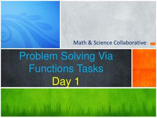 Problem Solving Via Functions Tasks Day 1