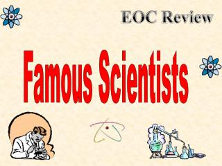 Famous Scientists