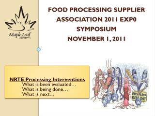 Food Processing Supplier Association 2011 Exp0 Symposium  November 1, 2011