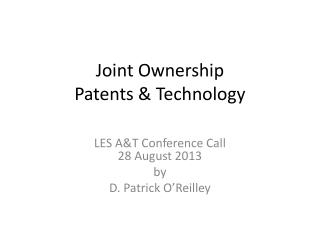 Joint Ownership Patents & Technology