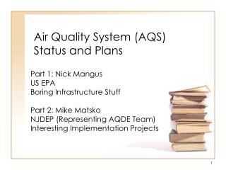 Air Quality System AQS  Status and Plans