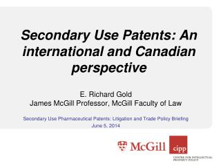 Secondary Use Patents: An international and Canadian perspective