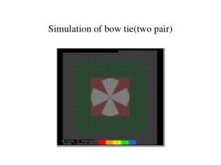 Simulation of bow tietwo pair