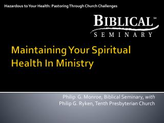 Maintaining Your Spiritual Health In Ministry