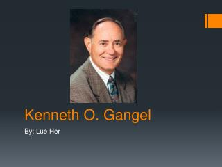 Kenneth O. Gangel