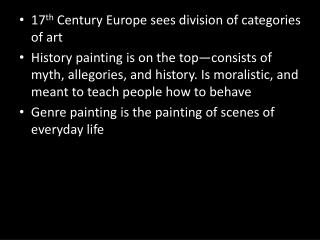 17 th  Century Europe sees division of categories of art