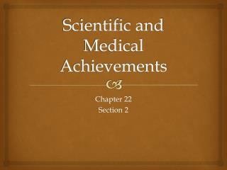 Scientific and Medical Achievements