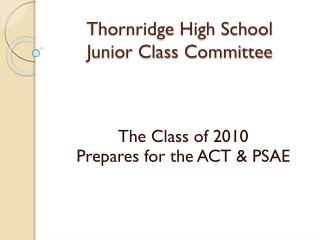 Thornridge High School Junior Class Committee