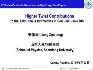 8 th  Circum-Pan-Pacific Symposium on High Energy Spin Physics