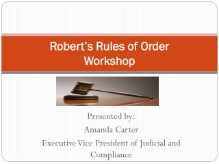 Robert's Rules of Order  Workshop