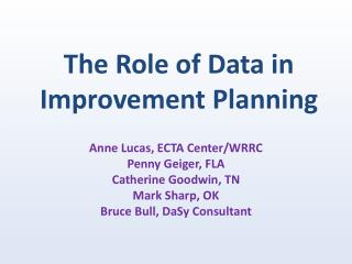 The Role of Data in Improvement Planning