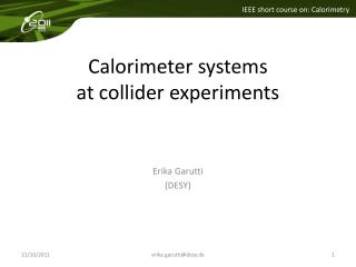 Calorimeter systems  at collider experiments