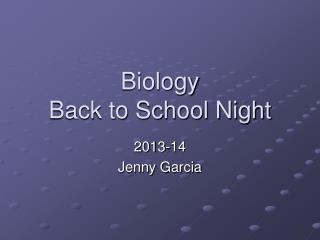 Biology Back to School Night