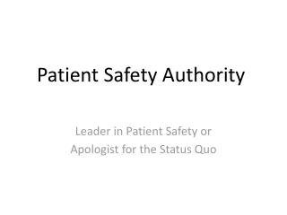 Patient Safety Authority