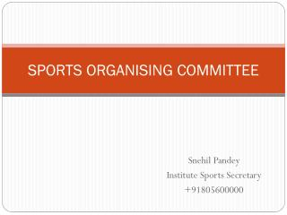 SPORTS ORGANISING COMMITTEE