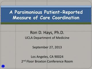 A Parsimonious Patient-Reported Measure of Care Coordination