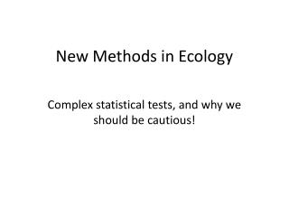 New Methods in Ecology