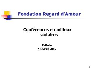Fondation Regard d'Amour