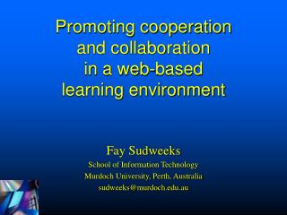 Promoting cooperation and collaboration in a web-based learning environment