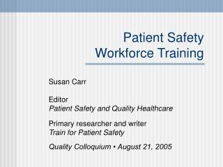 Patient Safety Workforce Training