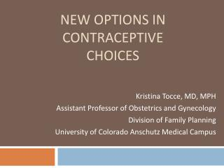 New options in contraceptive choices