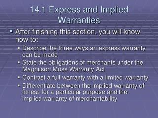14.1 Express and Implied Warranties