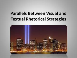 Parallels Between Visual and Textual Rhetorical Strategies