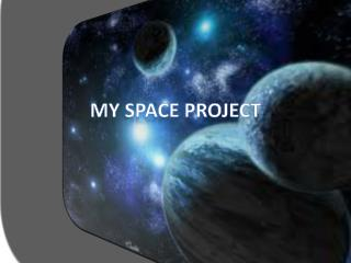 My Space Project