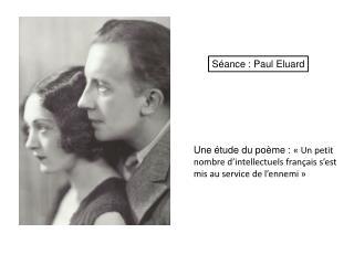 Séance : Paul Eluard