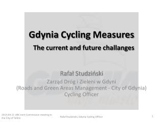 Gdynia  Cycling Measures The  current  and  future challanges
