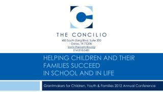 Helping Children and Their  Families Succeed in  School  and  in Life