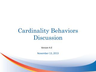 Cardinality Behaviors Discussion