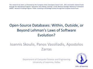 Open-Source Databases: Within, Outside, or Beyond Lehman's Laws of Software Evolution?