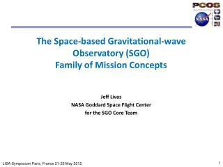 The Space-based Gravitational-wave Observatory (SGO) Family of Mission Concepts