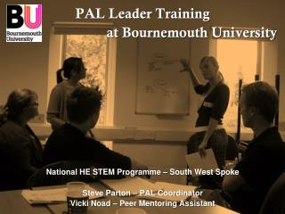 PAL Leader Training  at Bournemouth University National HE STEM Programme – South West Spoke
