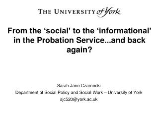 From the 'social' to the 'informational' in the Probation Service...and back again?