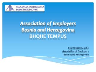 Association of Employers  Bosnia and Herzegovina  BHQHE  TEMPUS